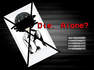 Die. Alone? screenshot 1