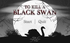 To Kill A Black Swan thumbnail